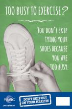 Too busy to exercise? You don't skip tying your shoes because you are too busy.