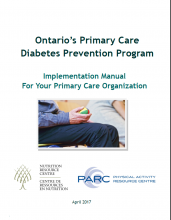 Ontario's Primary Care Diabetes Prevention Program (PCDPP): An Implementation Manual For Your Organization
