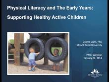 Physical Literacy and the Early Years