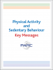 Physical Activity and Sedentary Behaviour Guidelines Key Messages