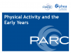 Physical Activity and the Early Years Slide Deck